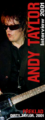 Interview - Andy Taylor - 2001